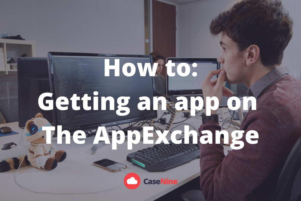 How to: Getting An App On The AppExchange